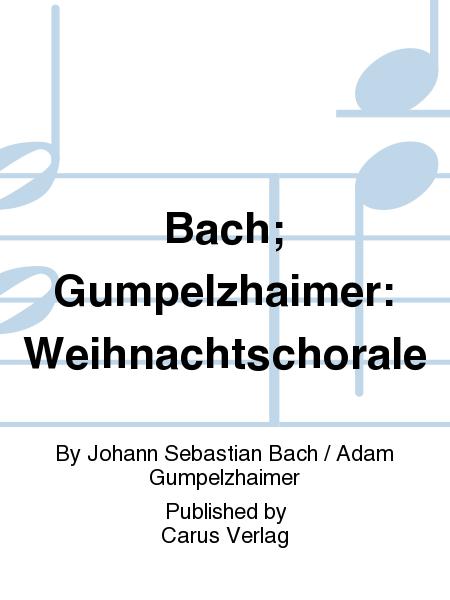 Bach; Gumpelzhaimer: Weihnachtschorale