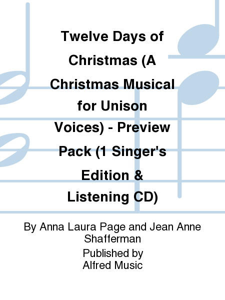 Twelve Days of Christmas (A Christmas Musical for Unison Voices) - Preview Pack (1 Singer's Edition & Listening CD)