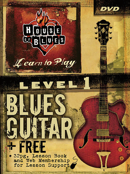 House of Blues - Beginner Blues Guitar, Level 1