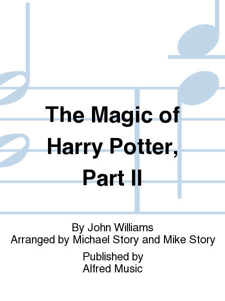 The Magic of Harry Potter, Part II