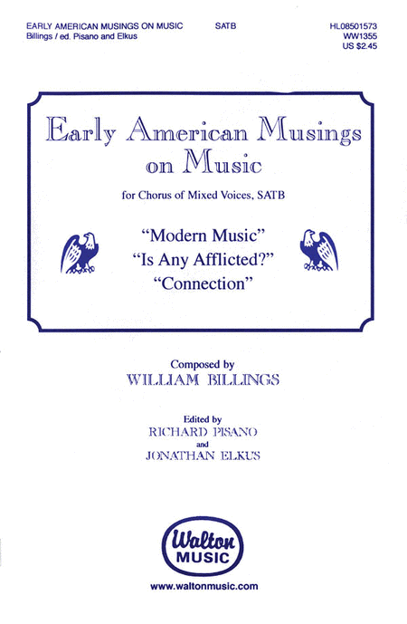 Early American Musings On Music (Modern Music, Is Any Afflicted?, Connection)