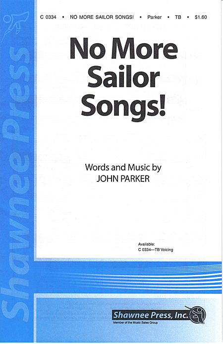 No More Sailor Songs!