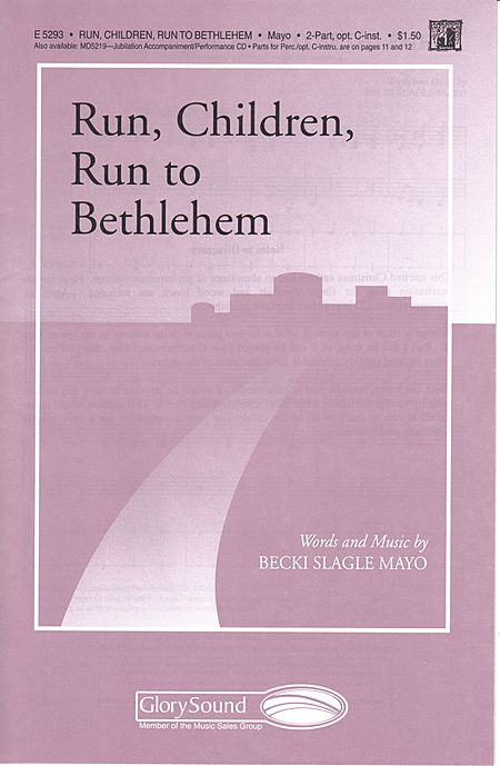 Run, Children, Run to Bethlehem
