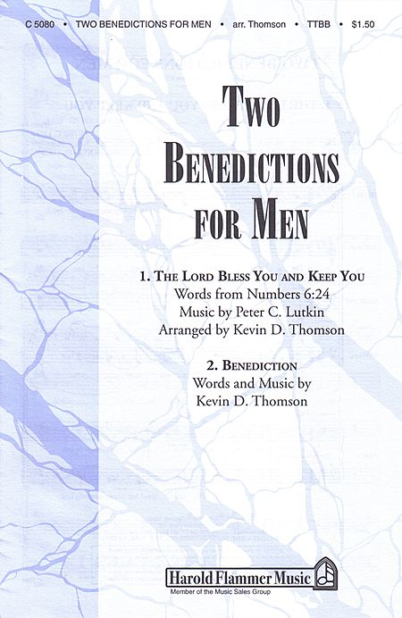Two Benedictions for Men