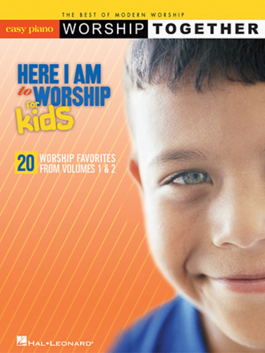 Here I Am to Worship - For Kids