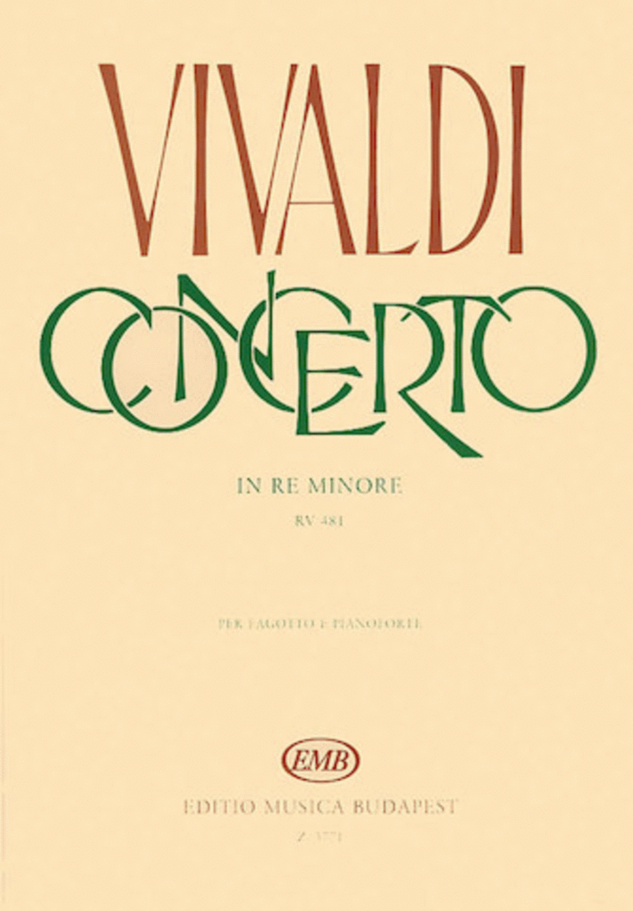 Concerto in D Minor for Bassoon, Strings and Continuo, RV 481