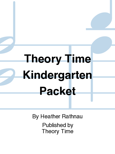 Theory Time Kindergarten Packet