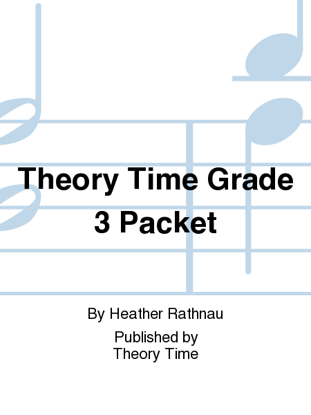 Theory Time Grade 3 Packet
