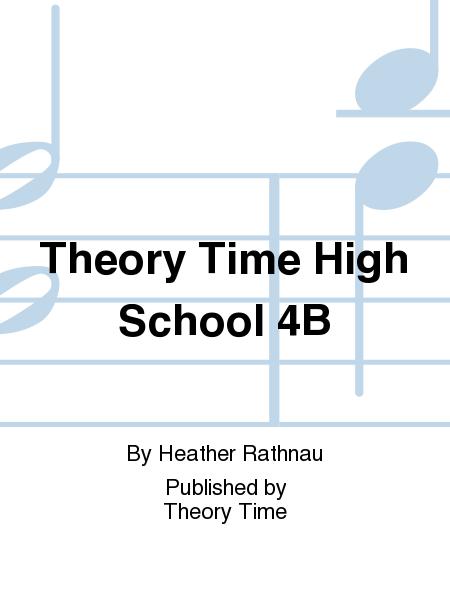 Theory Time High School 4B