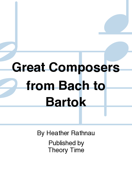Great Composers from Bach to Bartok