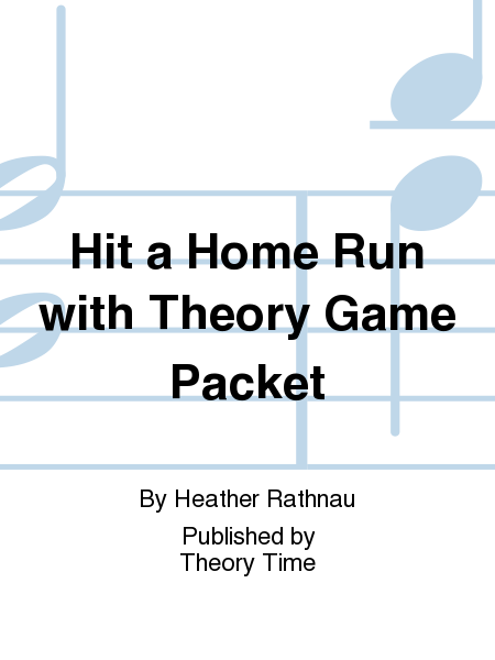 Hit a Home Run with Theory Game Packet