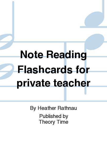 Note Reading Flashcards for private teacher