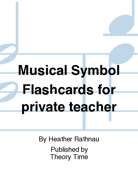 Musical Symbol Flashcards for private teacher