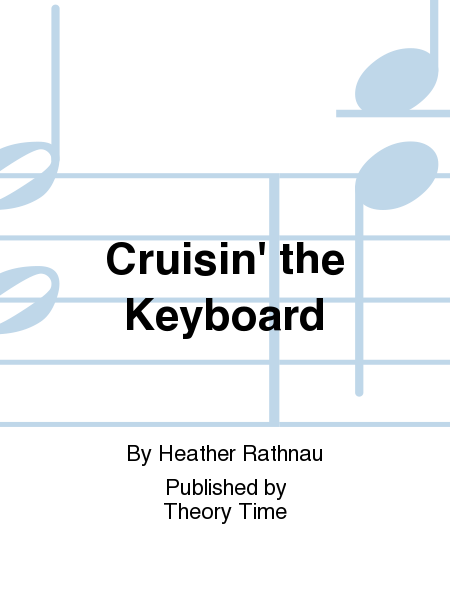 Cruisin' the Keyboard