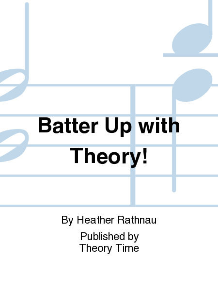 Batter Up with Theory!