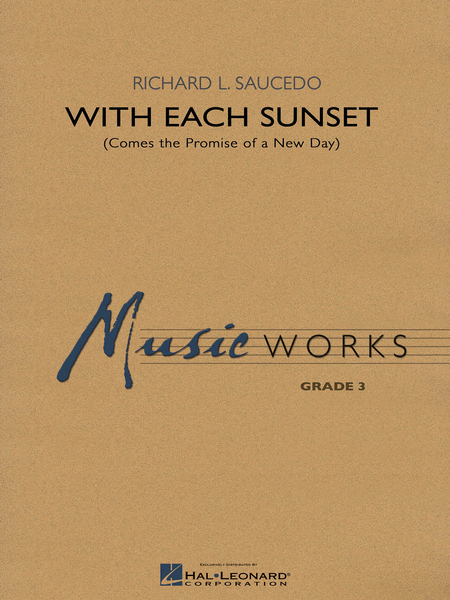 With Each Sunset (Comes the Promise of a New Day)