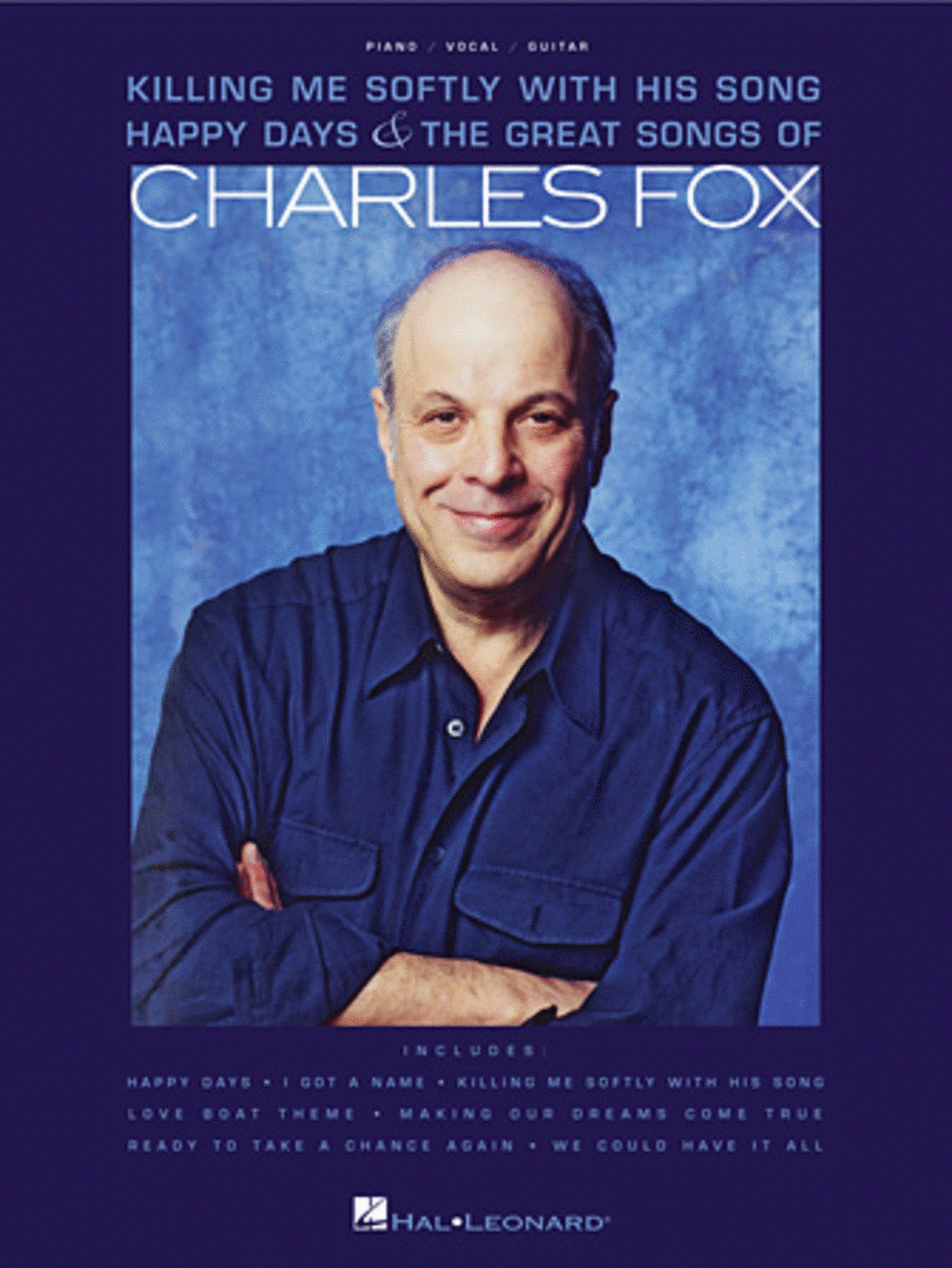 Charles Fox - Killing Me Softly with His Song, Happy Days & The Great Songs of Charles Fox