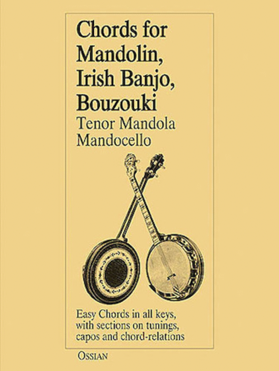 Chords for Mandolin, Irish Banjo, Bouzouki, Tenor Mandola, Mandocello