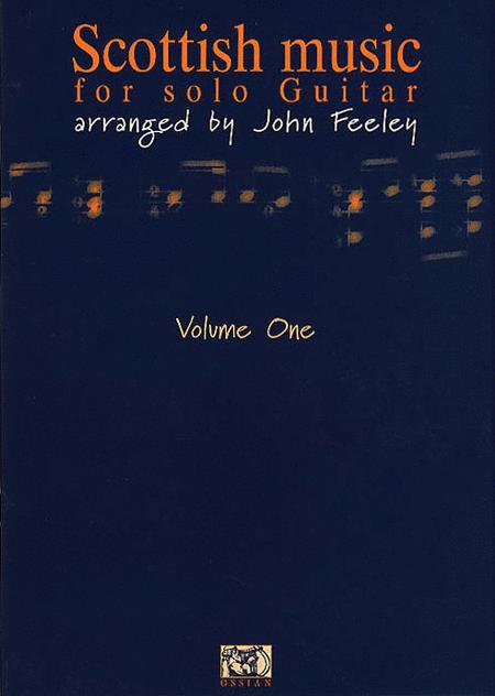 Scottish Music for Solo Guitar - Volume 1