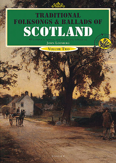 Traditional Folksongs and Ballads of Scotland