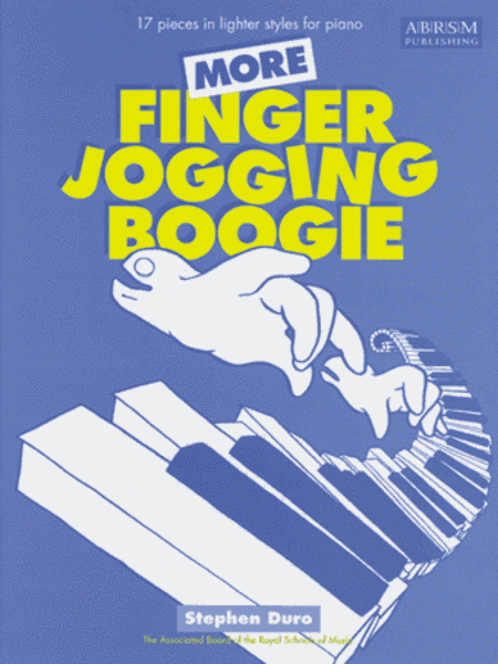 More Finger Jogging Boogie 17 pieces in lighter styles for piano