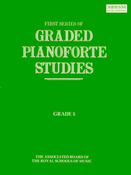Graded Pianoforte Studies First Series Grade 5