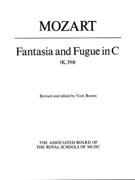 Fantasia and Fugue in C K 394