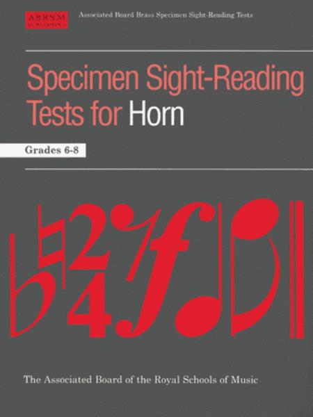 Specimen Sight-Reading Tests for Horn Grades 6-8