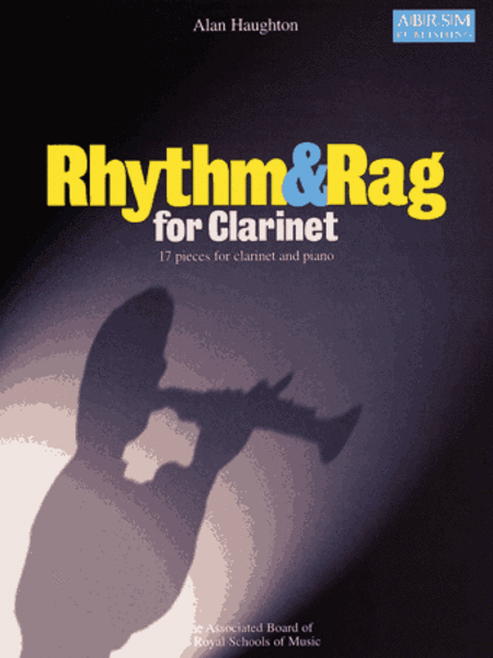 Rhythm & Rag for Clarinet