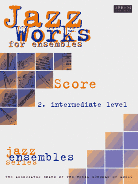 Jazz Works: Intermediate Level Score Edition Pack