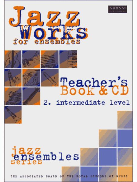 Jazz Works: Intermediate Level Teacher's Book & CD