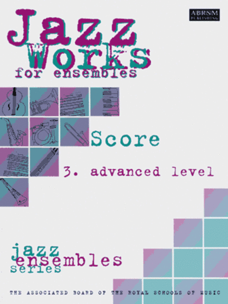 Jazz Works: Advanced Level Score Edition Pack