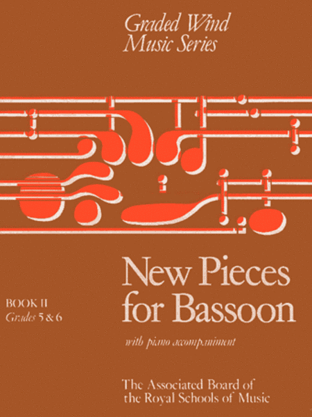 New Pieces for Bassoon, Book 2 (with piano accompaniment)