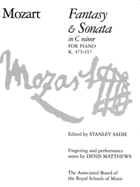 Fantasy & Sonata in C minor, K 475/457