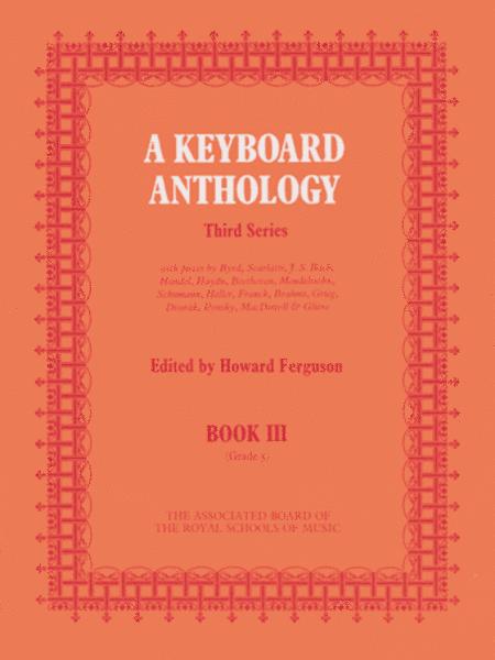 A Keyboard Anthology, Third Series, Book III