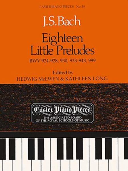 Eighteen Little Preludes BWV 924-8, 930, 933-43 & 999