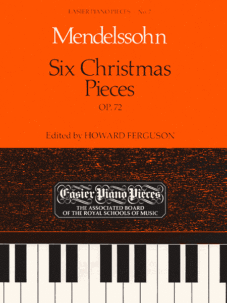 Six Christmas Pieces Op. 72