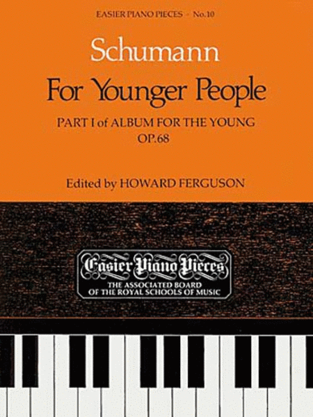 For Younger People Part I of Album for the Young, Op.68