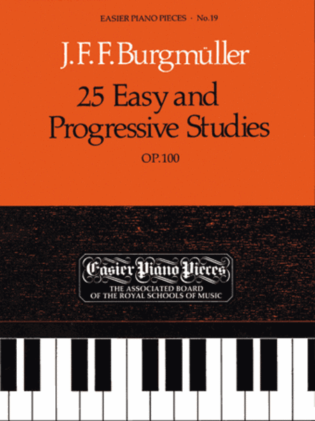 25 Easy & Progressive Studies Op. 100