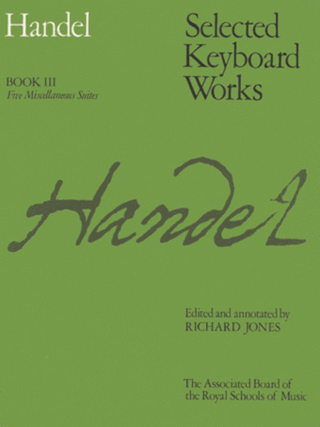 Selected Keyboard Works, Book 3 - Five Miscellaneous Pieces