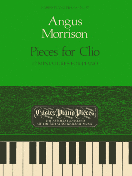 Pieces for Clio - 12 Miniatures for Piano