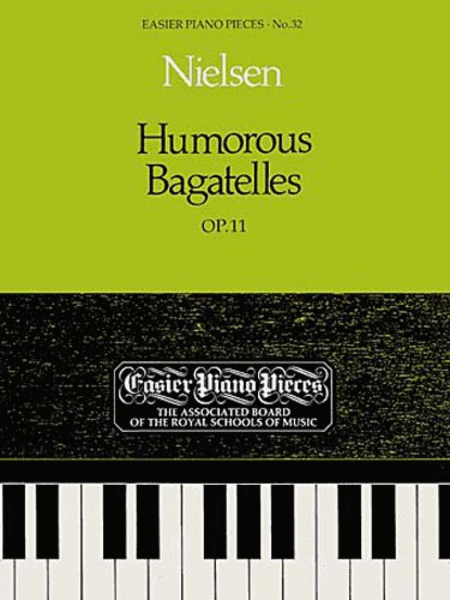 Humorous Bagatelles, Op. 11
