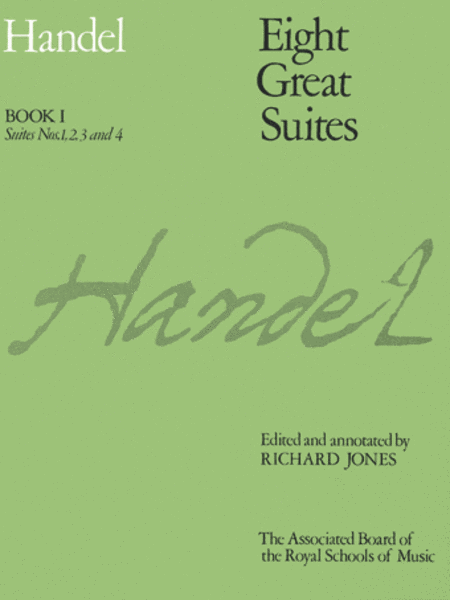 Eight Great Suites, Book I