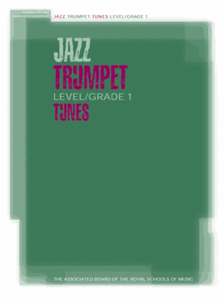 Jazz Trumpet Tunes Level/Grade 1 (Part piano accompaniment & CD)