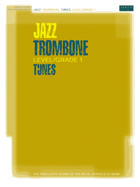 Jazz Trombone Level/Grade 1 Tunes, Part & Score & CD
