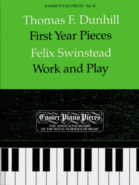 First Year Pieces / Swinstead: Work and Play