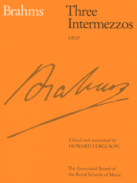 Three Intermezzos Op. 117
