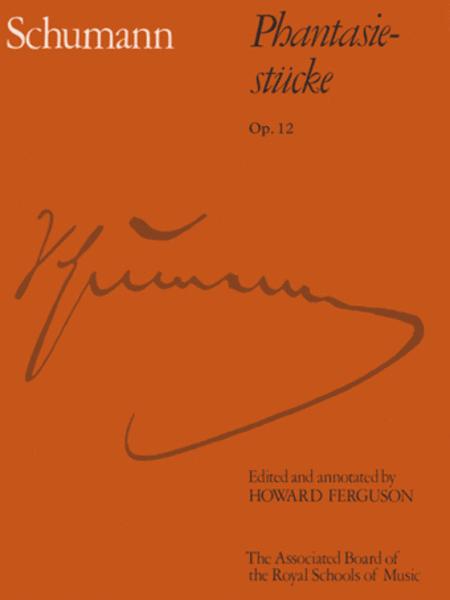 Phantasiestucke, Op. 12