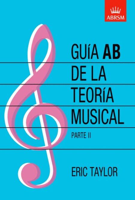 Guea AB de la teorea musical Parte 2