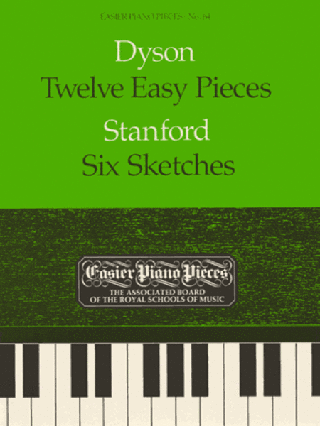 Twelve Easy Pieces (combined with Stanford: Six Sketches)